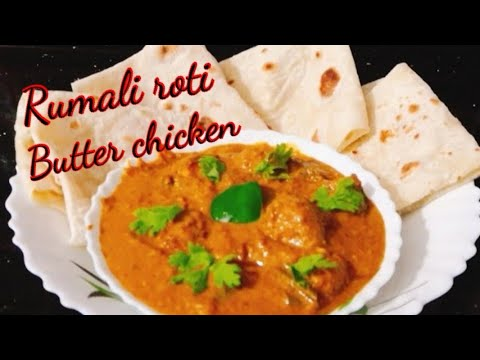 Butter Chicken with Rumali Roti